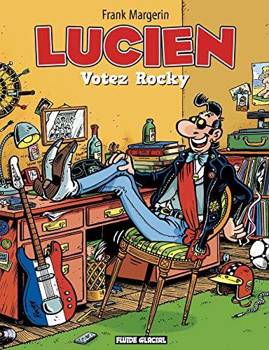 Lucien - Tome 01 - Votez Rocky