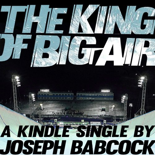 The King of Big Air audiobook cover art