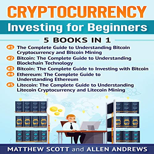Cryptocurrency: This Book Includes: Bitcoin Cryptocurrency, Bitcoin Mining, Bitcoin Investing, Ethereum, Litecoin                   De :                                                                                                                                 Matthew Scott                               Lu par :                                                                                                                                 Anthony Carabache                      Durée : 7 h et 6 min     Pas de notations     Global 0,0