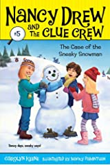 Case of the Sneaky Snowman (Nancy Drew and the Clue Crew Book 5) Kindle Edition