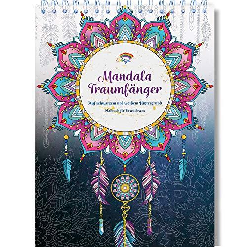Mandala Traumfänger Malbuch für Erwachsene mit Anti Stress Wirkung: Das Colorya Spiral-Ausmalbuch auf schwarzem und weißem Hintergrund - auf A4 Künstlerpapier, ohne Durchdrücken, Entspannung Geschenk