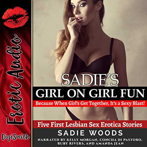 Sadie's Girl on Girl Fun: Because When Girls Get Together, It's a Sexy Blast! audiobook cover art
