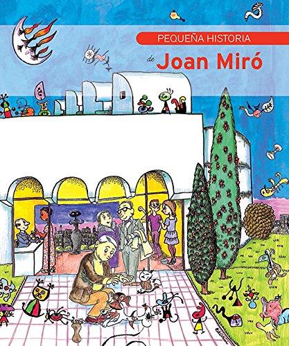 Pequeña historia de Joan Miró (Petites Històries