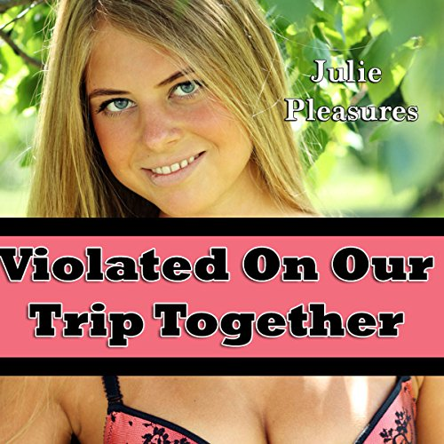 Violated on Our Trip Together audiobook cover art