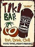 TIKI BAR EAT DRINK CHILL METAL TIN PLAQUE WALL SIGN RETRO ART PUB BAR CLUB MAN CAVE (150MM X 200MM (6' X 8'))