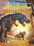 Le combat des prédateurs - Livre dont tu es le héros - Dès 8 ans (C'est toi le héros t. 2)