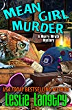 Mean Girl Murder (Merry Wrath Mysteries Book 8)