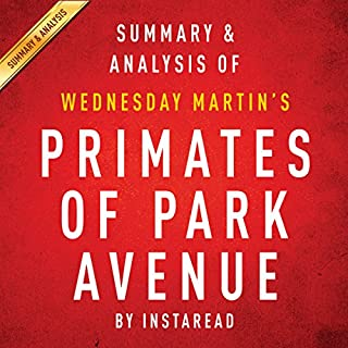 Primates of Park Avenue by Wednesday Martin audiobook cover art