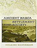 Ancient Nasca Settlement (Volume 1)