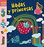 Hadas y princesas (Larousse - Infantil / Juvenil - Castellano - A Partir De 5/6 Años -...