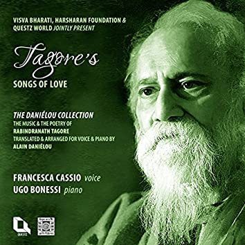 Tagore's Songs of Love (The Daniélou Collection)