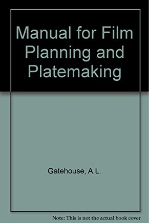 Manual for Film Planning and Platemaking