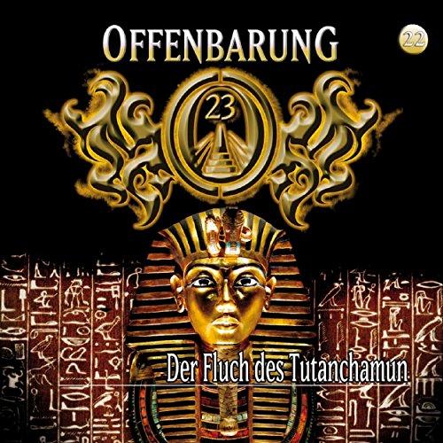 Der Fluch des Tutanchamun (Offenbarung 23, 22) Titelbild