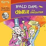 Charlie et la chocolaterie - Format Téléchargement Audio - 13,99 €