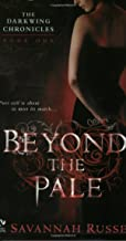 Beyond the Pale (The Darkwing Chronicles, Book 1) (Bk. 1)
