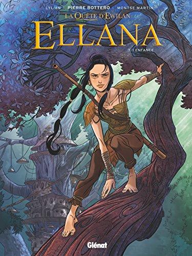 Ellana - Tome 01 : Enfance