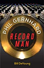 Phil Gernhard, Record Man