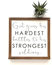 God Gives His Hardest Battles to His Strongest Soldiers Sign Motivational Gift Inspirational Gift Religious Sign