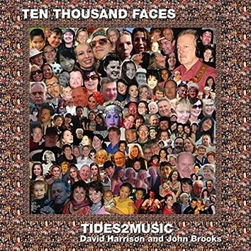 Ten Thousand Faces