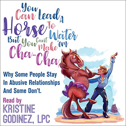 You Can Lead a Horse to Water but You Can't Make 'Em Cha Cha audiobook cover art