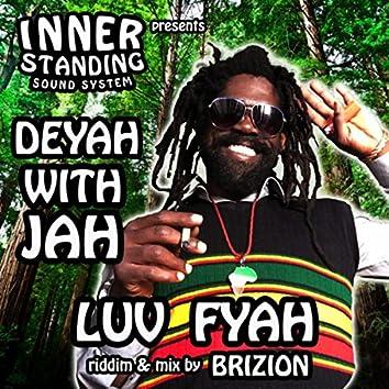Deyah With Jah