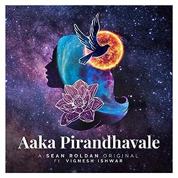 Aaka Pirandhavale (feat. Vignesh Ishwar)
