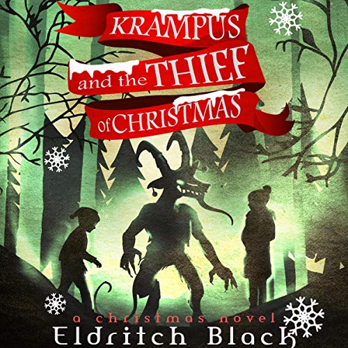 Krampus and the Thief of Christmas: A Christmas Novel cover art