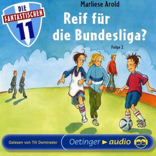 Die Fantastischen Elf 2: Reif für die Bundesliga? CD