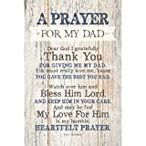 Dad (Father) Prayer Wood Plaque with Inspiring Quotes 6x9 - Classy Vertical Frame Wall & Tabletop Decoration | Easel & Hanging Hook | Dear God I Gratefully Thank You for Giving me My dad