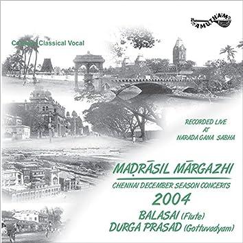 Madrasil Margazhi - 2004 (Live)