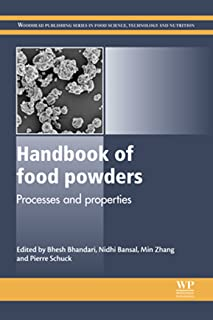 Handbook of Food Powders: Processes and Properties (Woodhead Publishing Series in Food Science, Technology and Nutrition 255)