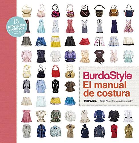 BurdaStyle. El manual de costura