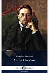 Delphi Complete Works of Anton Chekhov (Illustrated) (Delphi Series One Book 1) (English Edition) eBook Kindle