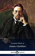 Delphi Complete Works of Anton Chekhov (Illustrated) (Delphi Series One Book 1)