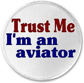 Trust Me I'm An Aviator - 3