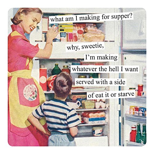 Anne Taintor Square Magnet, Eat it or Starve