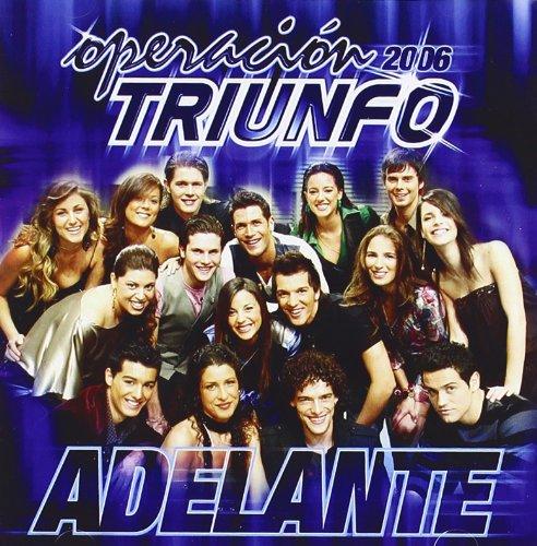 Operacion Triunfo 2006: Adelante