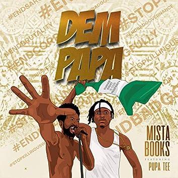Dem Papa (feat. Pupa Tee)