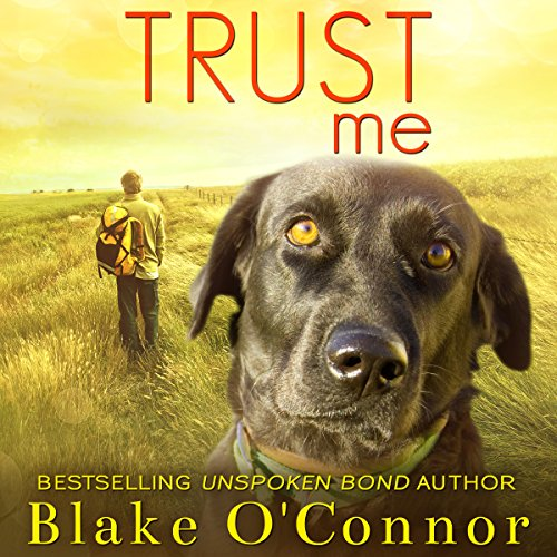 Trust Me                   By:                                                                                                                                 Blake O'Connor                               Narrated by:                                                                                                                                 Laura Adducci                      Length: 7 hrs and 56 mins     7 ratings     Overall 4.4
