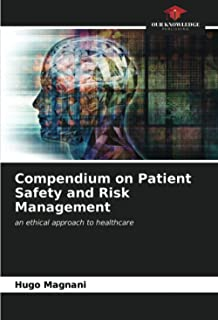 Compendium on Patient Safety and Risk Management: an ethical approach to healthcare