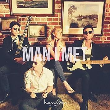 Man I Met