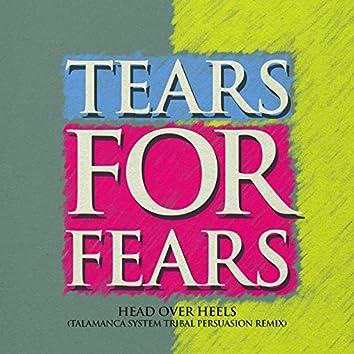Head Over Heels (Talamanca System Tribal Persuasion Remix)