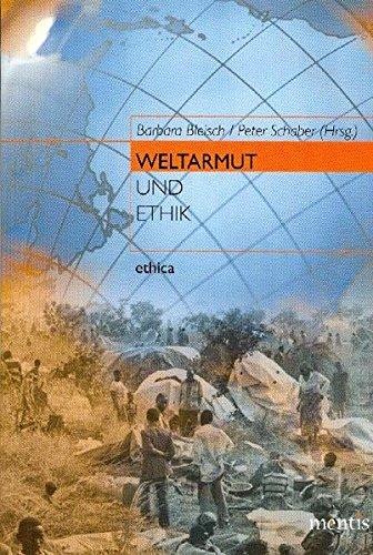 Weltarmut und Ethik: 3. Auflage (ethica)
