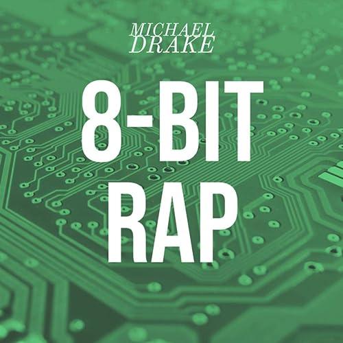 8 Bit Rap Explicit By Michael Drake On Amazon Music Amazon Com