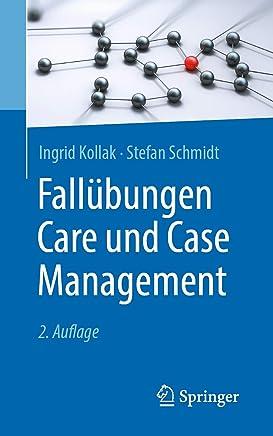 Fallübungen Care und Case Management (German Edition)
