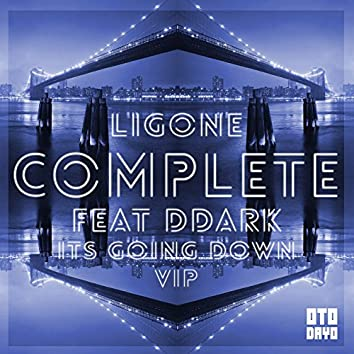 Complete (It's Going Down VIP)
