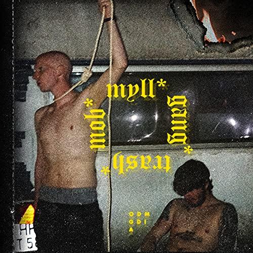 Myll Gang [Explicit]
