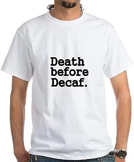 CafePress Death Before Decaf T-Shirt Cotton T-Shirt