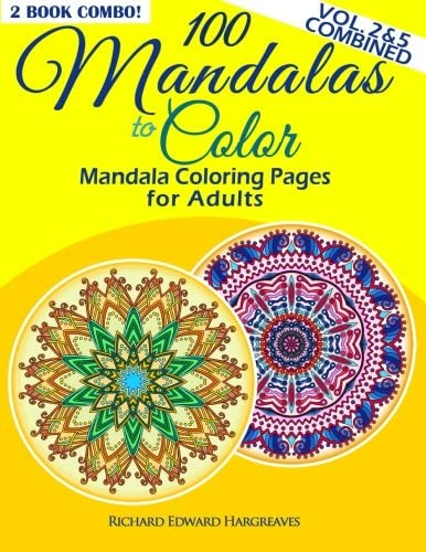 100 Mandalas To Color Mandala Coloring Pages For Adults Vol 2 5 Combined 2 Book Combo Mandala product image