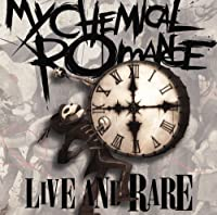 Live & Rare by My Chemical Romance (2007-12-11)